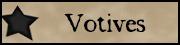Votives